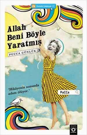 Ne Okudum #15: Allah Beni Böyle Yaratmış/PuCCa günlük 3-PuCCa