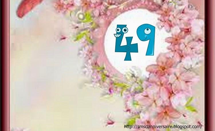 Sms D Amour 2018 Sms D Amour Message Sms D Anniversaire Pour 49 Ans