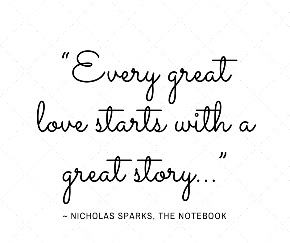 Every great love... Nicholas Sparks The Notebook