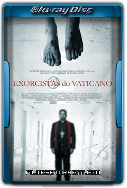Exorcistas do Vaticano Torrent Dublado