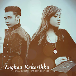 Jumali Sanotri - Engkau Kekasihku feat Ehyin Eriynee