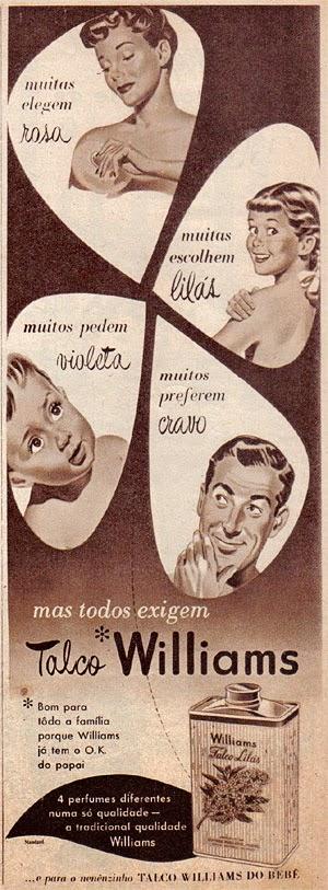 Propaganda do Talco Williams para toda a família. Veiculada nos anos 50 na Revista O Cruzeiro.