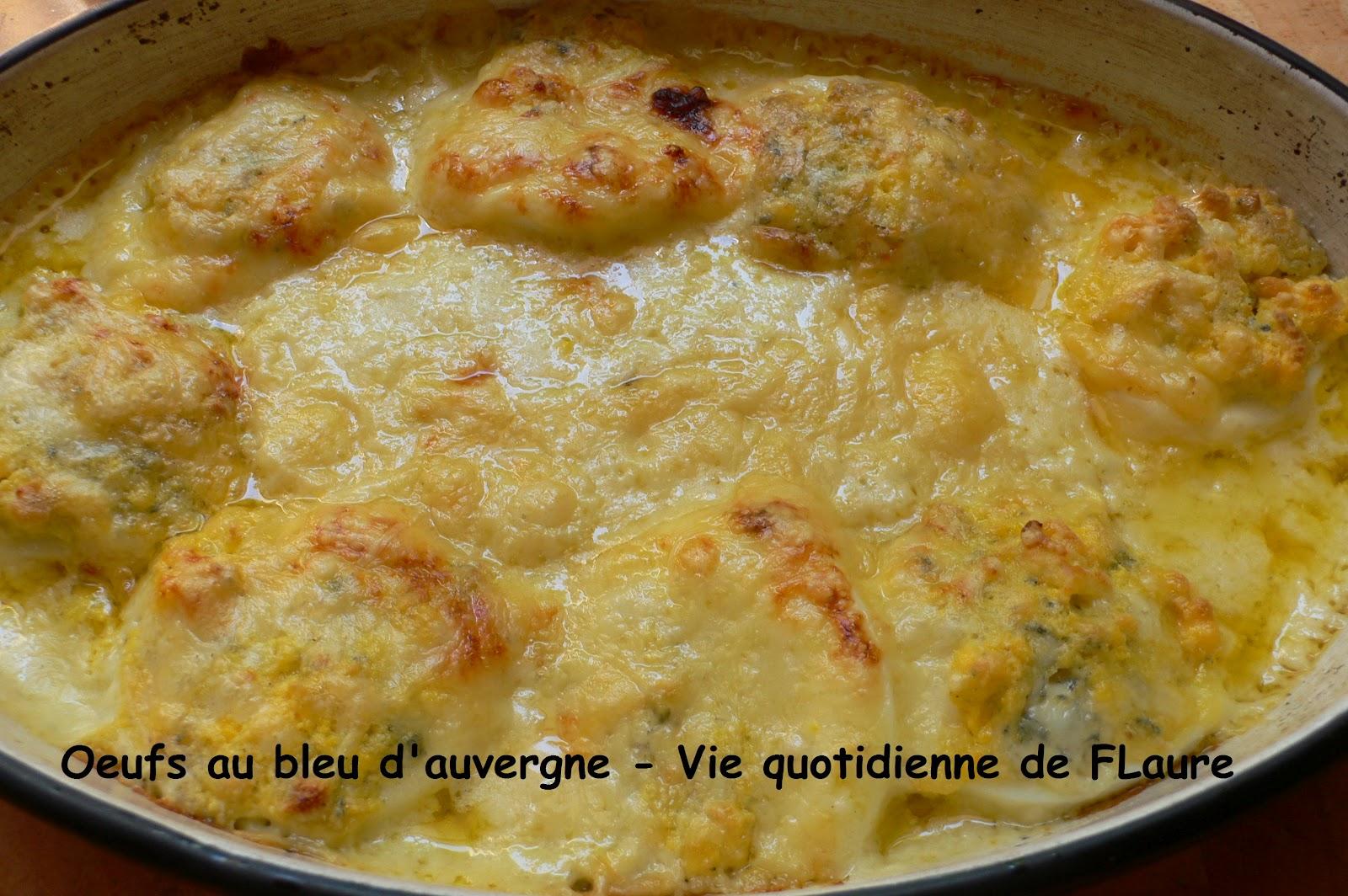 Oeufs au bleu d 39 auvergne un tour en cuisine les oeufs for Auvergne cuisine
