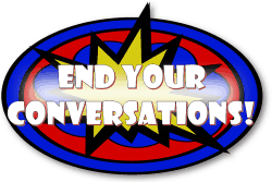 Comic Book Background - End Your Conversations!