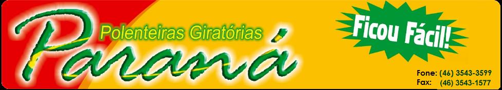 Polenteiras Giratórias Paraná | Realeza