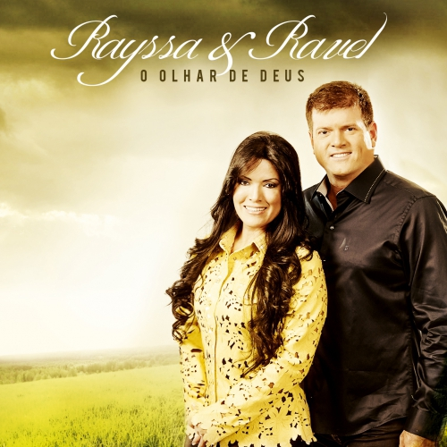 Rayssa e Ravel - O Olhar de Deus 2015