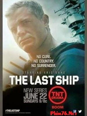 Chiến Hạm Cuối Cùng Phần 2|| The Last Ship Season 2
