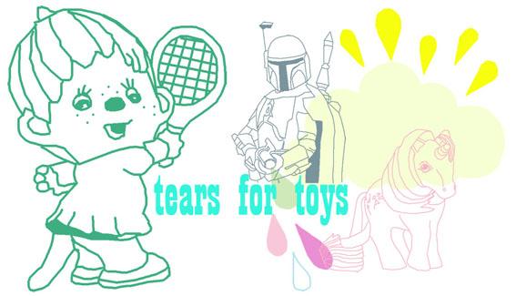 tears for toys