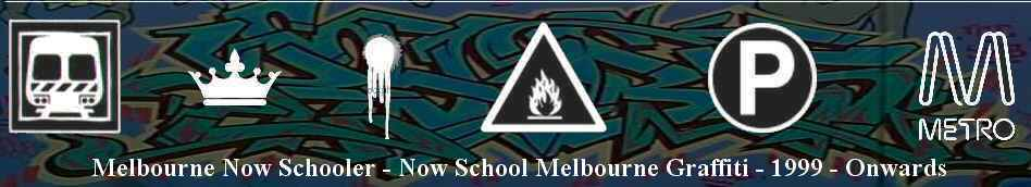 Melbourne Now Schooler - Now School Melbourne Graffiti