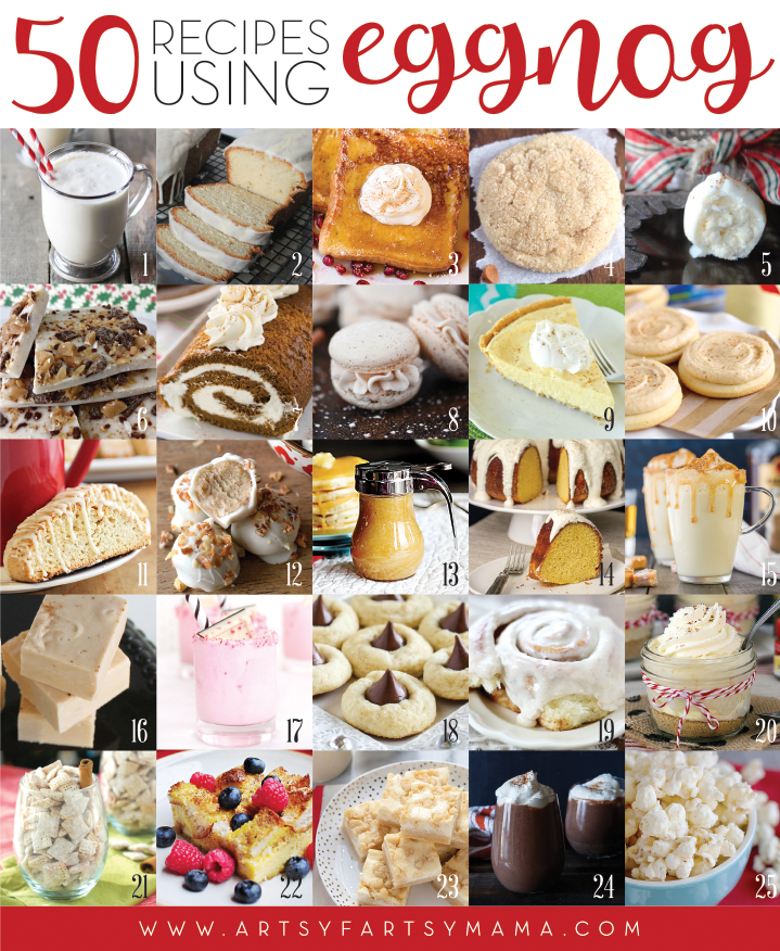 50 Recipes Using Eggnog at artsyfartsymama.com