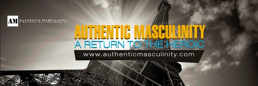 Be Authentic. Be Bold. Be Masculine.
