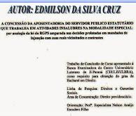 A CONCESSÃO DA APOSENTADORIA DO SERVIDOR PUBLICO ESTATUTÁRIO QUE TRABALHA EM ATIVIDADES INSALUBRES