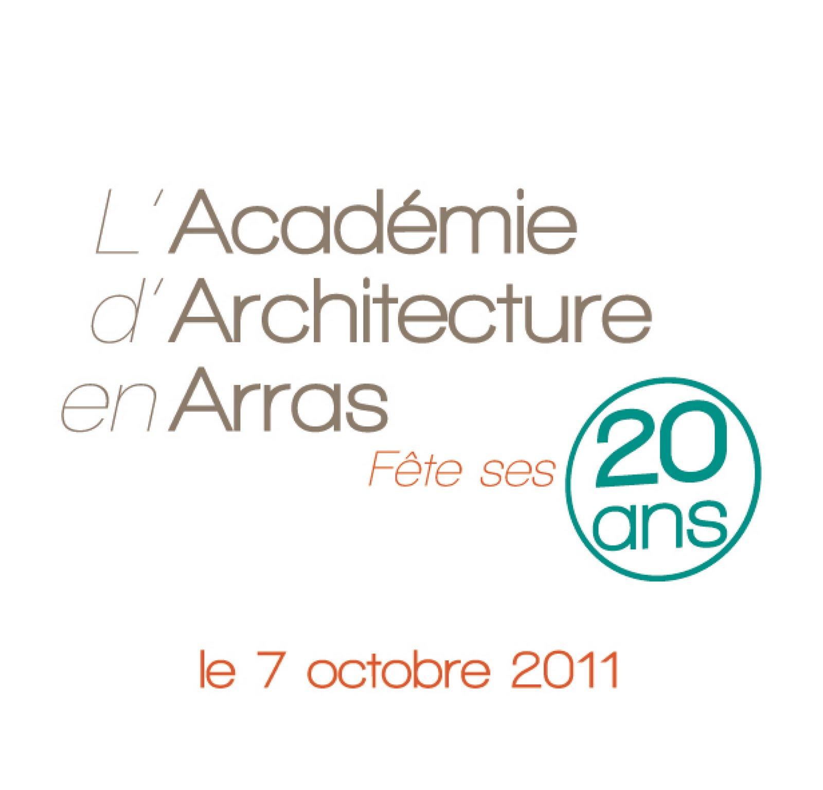 L 39 acad mie d 39 architecture en arras f te ses 20 ans acad mie d 39 a - Academie d architecture ...