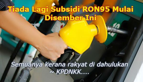 Tiada Lagi Subsidi RON95 Mulai Disember Ini