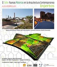II Taller Nuevas Materias en la Arquitectura Contemporánea. E.T.S.A. Málaga (26.09.2012)
