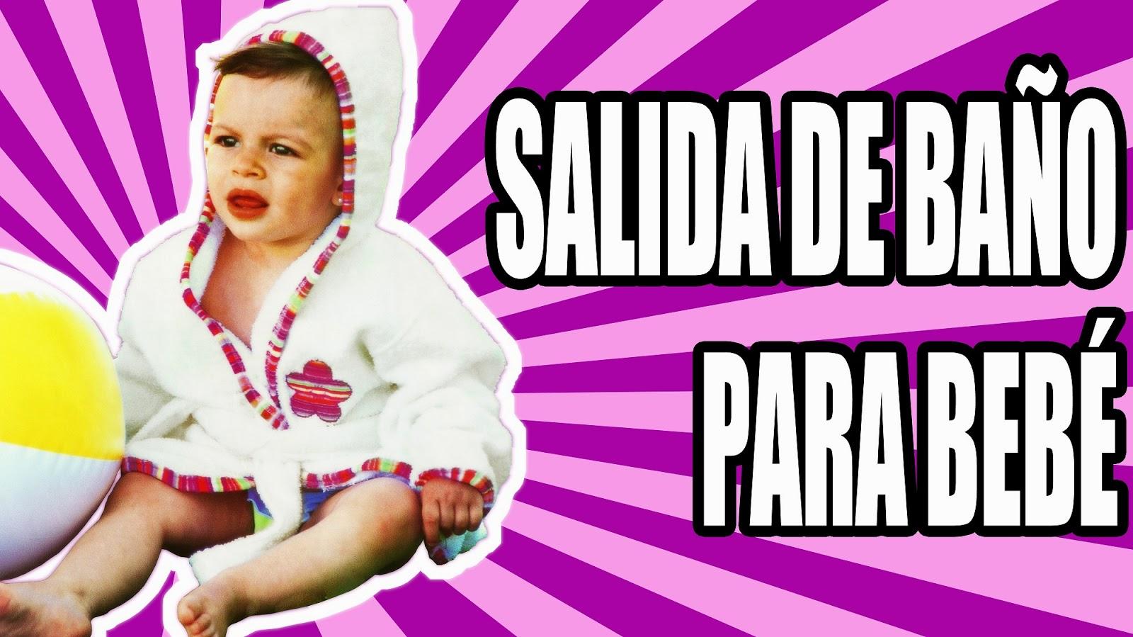 Salida De Baño Ninos Moldes:Patrón de costura: Salida de baño para bebé – Coser es Facil