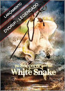 The Sorcerer and the White Snake Legendado 2011