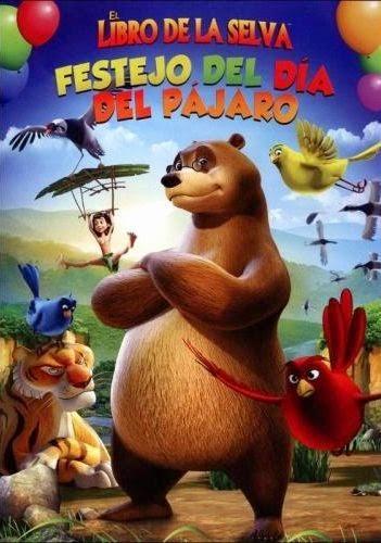 El Libro de la Selva Festejo del Día del Pajaro DVDRip Latino