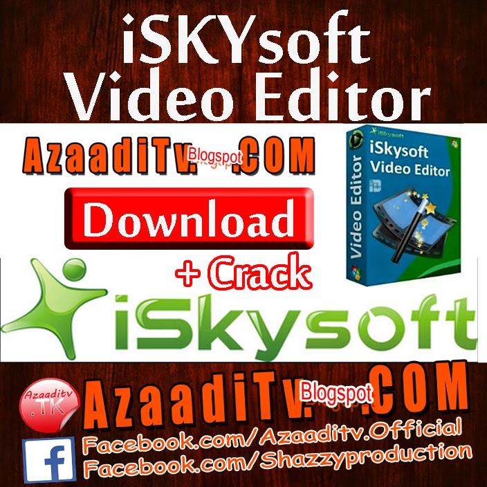 crack iskysoft video editor