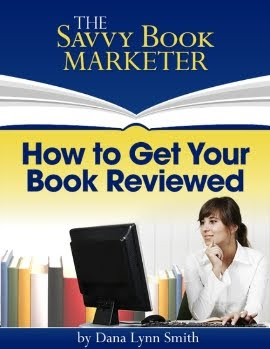 How to Get Your Book Reviewed by Dana Lynn Smith