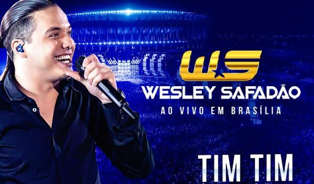 Wesley Safadão - Tim Tim