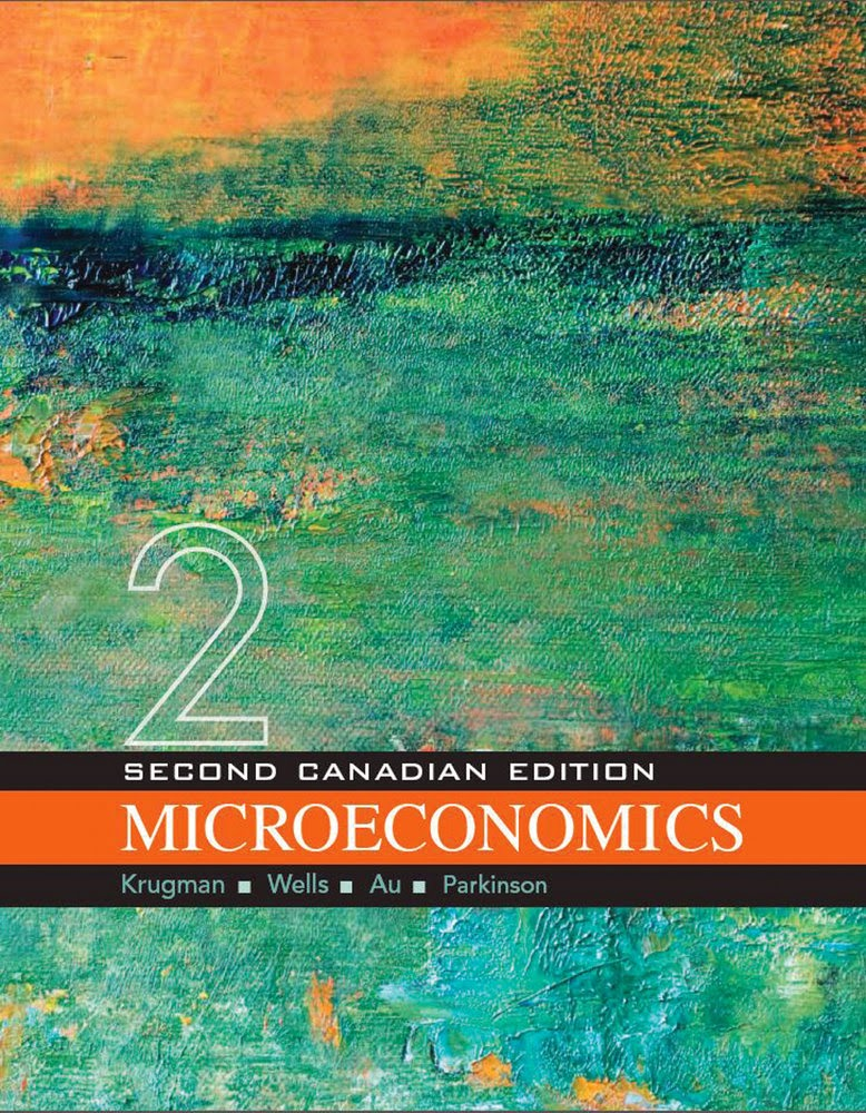 Solutions For Microeconomics  2nd Canadian E By Krugman