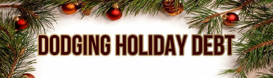 Dodging Holiday Debt