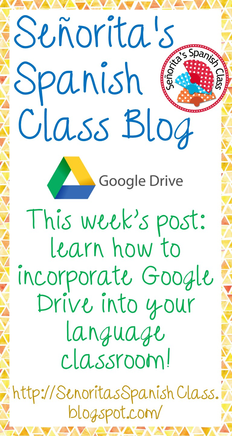 Senorita\'s Spanish Class: Utilizing Google Drive in the Spanish ...