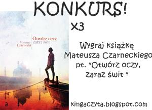 http://kingaczyta.blogspot.com/2014/09/konkurs-wygraj-powiesc-mateusza.html