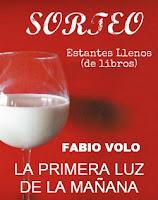http://estantesllenos.blogspot.com.es/2012/07/sorteo-la-primera-luz-de-la-manana.html?showComment=1343319691322#c7812553621975557538