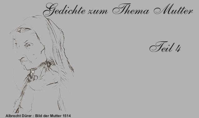 Gedichte Und Zitate Fur Alle Was Fehlt Dir Mutter Deutsche