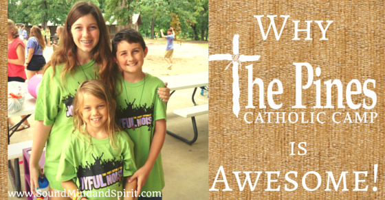 Why The Pines Catholic Camp is Awesome