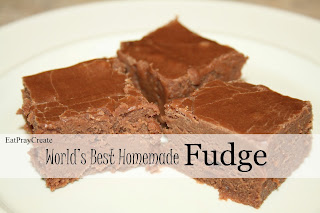 http://www.eatpraycreate.com/2013/12/worlds-best-homemade-fudge-recipe.html