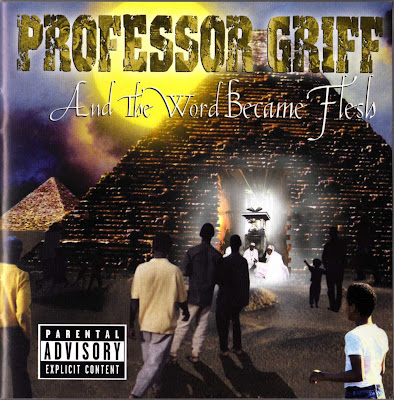 Professor Griff – And The Word Became Flesh (CD) (2001) (FLAC + 320 kbps)