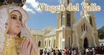 Virgen del Valle, Ruega por Nosotros
