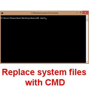 Replace system files using CMD unbricking method