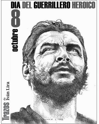 """Ernesto """"Che"""" Guevara 14-6-1928/9-10-1967"""