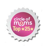 Top 25 at Circle of Moms 2011 &amp; 2012!