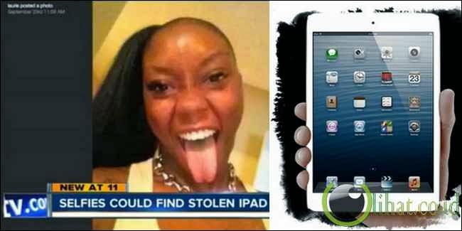 Pencuri Ipad Tertangkap Akibat Selfie
