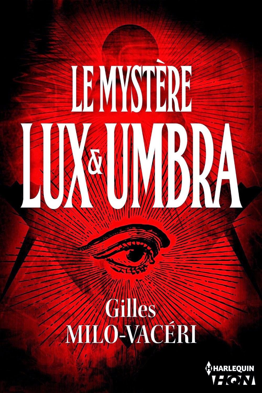 http://lesreinesdelanuit.blogspot.fr/2015/04/le-mystere-lux-et-umbra-t2-les-enquetes.html