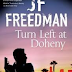 J.F. FREEDMAN - TURN LEFT AT DOHENY