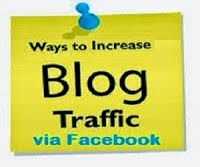 Tips to Increase Blog Traffic via Facebook Fanpage and Group