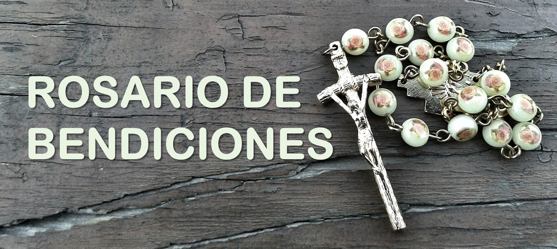 Rosario de Bendiciones - Sacerdote Gustavo Jamut