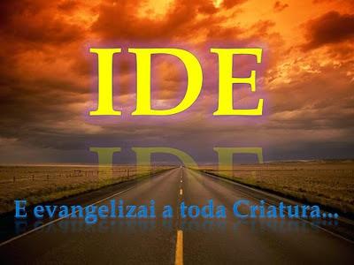 IDE E PREGAI O EVANGELHO DIZENDO SOMENTE A VERDADE.