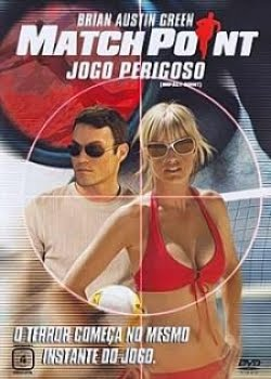 Filme Match Point Jogo Perigoso Dublado AVI DVDRip