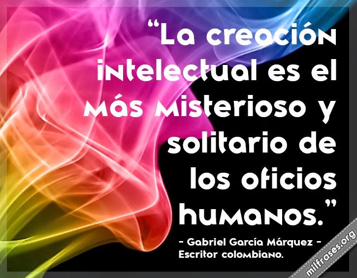frases y libros de Gabriel García Márquez (1927-?) Escritor colombiano.