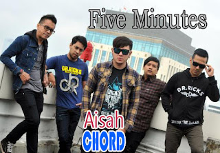 Lirik dan Chord(Kunci Gitar) Five Minutes ~ Aisah