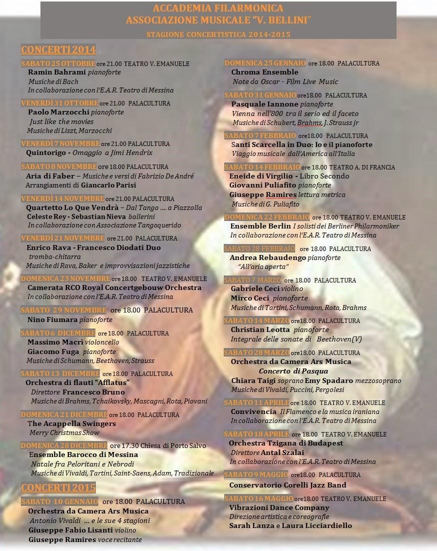 STAGIONE CONCERTISTICA 2014/15 ACCADEMIA FILARMONICA E ASSOCIAZIONE ''BELLINI''