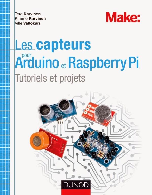 lectronique en amateur livre les capteurs pour arduino et raspberry pi. Black Bedroom Furniture Sets. Home Design Ideas