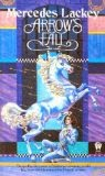 Arrow's Fall - Mercedes Lackey
